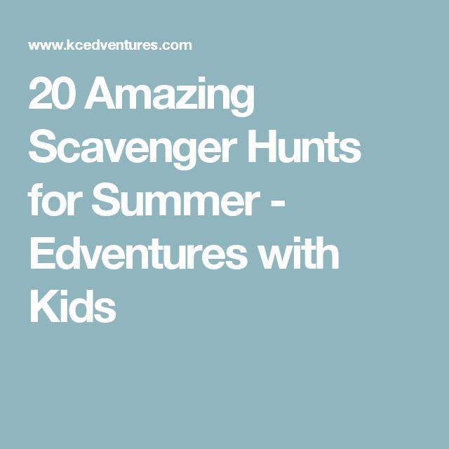 20 Amazing Scavenger Hunts for Summer - Edventures with Kids