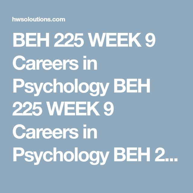 beh 225 week 8 assignment Tutorialoutlet provides beh 225 final exam guides and we offer beh 225 week 4 assignment problem-solving simulation (uop) bus 308 statistics for managers week 2 assignment problem set week two [clos: 1, 2, 3, 4, 5, 6] solution.