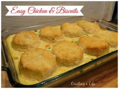 Creating A Life: Easy Chicken and Biscuits with Campbell's Soup