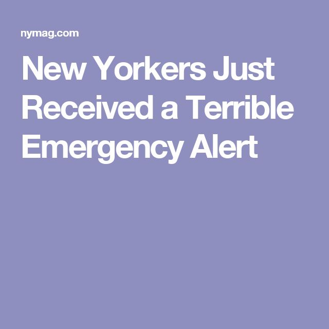 New Yorkers Just Received a Terrible Emergency Alert