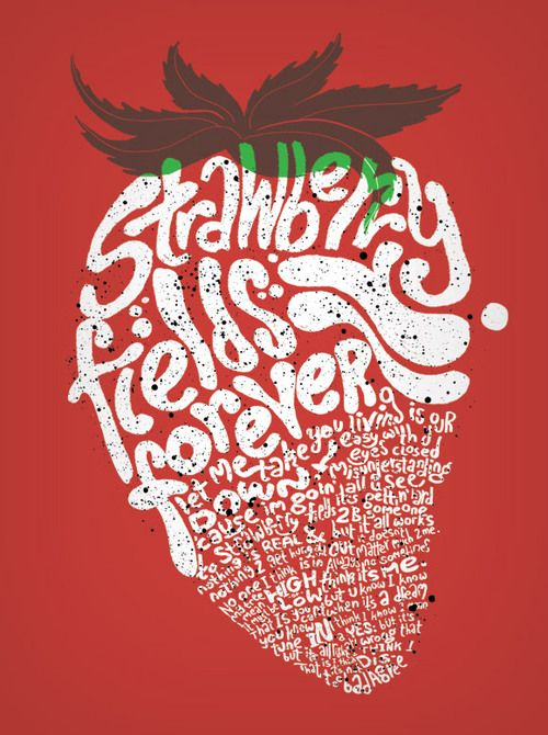 Strawberry Fields #typography #design http://data.whicdn.com/images/35524278/beatles_003_large.jpg