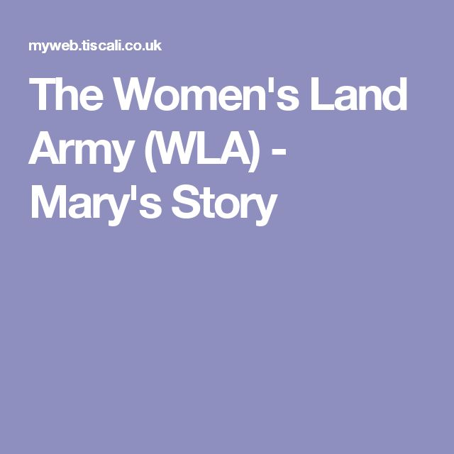 The Women's Land Army (WLA) - Mary's Story