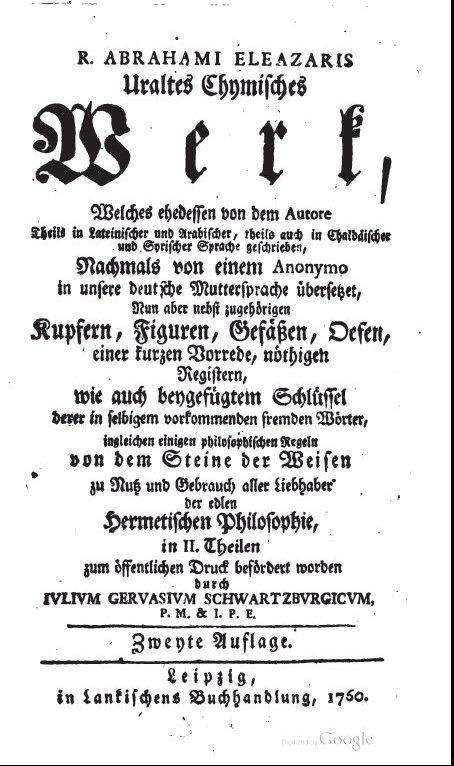 Abrahami Eleazaris, Uraltes Chymisches Werk,Leipzig, 1760, Title page