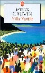 Villa Vanille par Patrick Cauvin