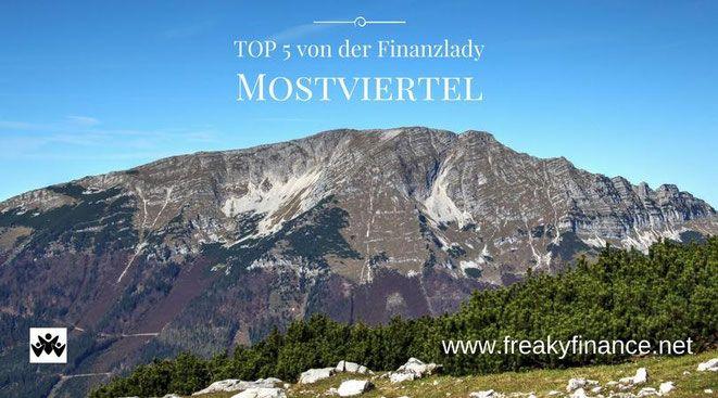 Reisetipps für Österreich. Erlebe die Top 5 Ausflugsziele auf Deiner Reise in das Mostviertel.