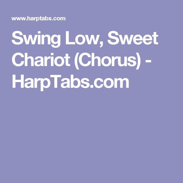 Old Rugged Cross Saxophone: Swing Low, Sweet Chariot (Chorus) - HarpTabs.com