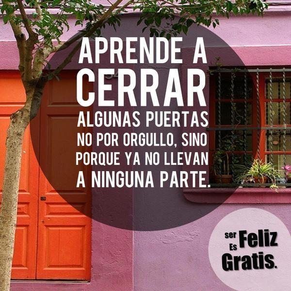 ES HORA DE CERRAR ALGUNAS PUERTAS... >>