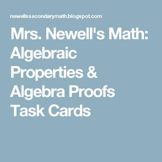 Mrs. Newell's Math: Algebraic Properties & Algebra Proofs Task Cards