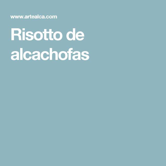 Risotto de alcachofas