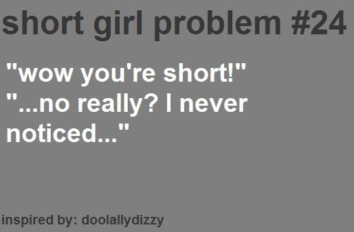 Short Funny Quotes: 394 Best Images About Short People Problems (Story Of My