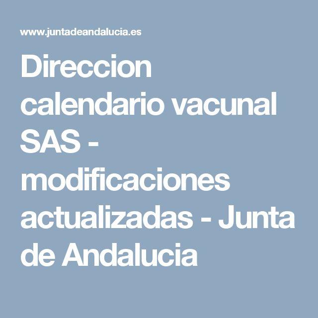 Direccion calendario vacunal SAS - modificaciones actualizadas - Junta de Andalucia