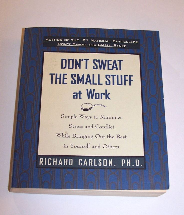 Don't Stress the Small Stuff at Work by Richard Carlson #SelfHelp