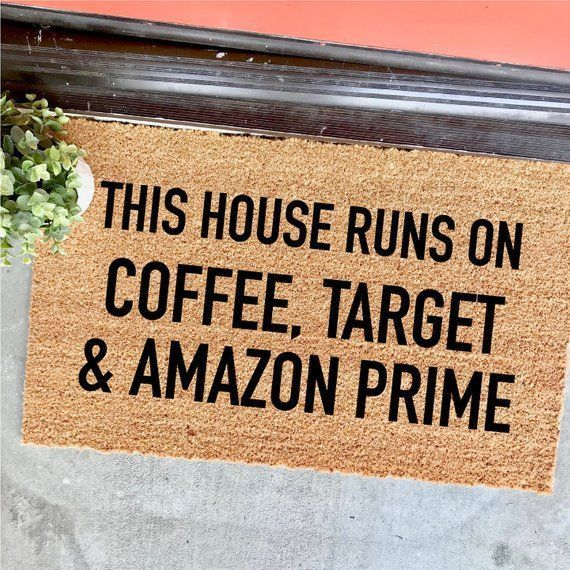 Ad Customizable Coffee Target And Amazon Prime Doormat 18x30