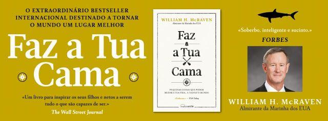 Sinfonia dos Livros: Novidade Nascente   Faz a Tua Cama   William H. Mc...