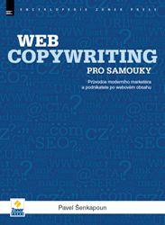 KNIHA Webcopywriting pro samouky | Ostatní |ZonerPress.cz - Pavel Šenkapoun