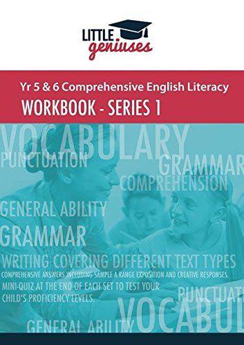 Yr 5 & 6 Comprehensive English  Literacy: Workbook - Series 1 by Little Geniuses http://www.amazon.com/dp/0994240805/ref=cm_sw_r_pi_dp_3Fkswb16X3CC1