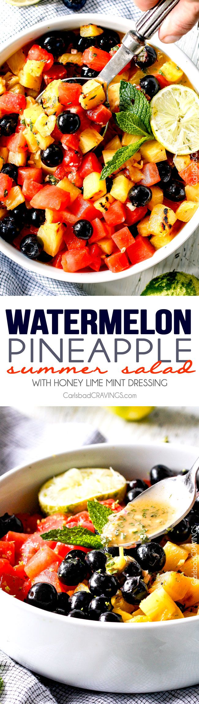 (Grilled optional) Watermelon Pineapple Summer Salad with Honey Lime Mint Dressing - This is possibly the best fruit salad I have ever had the pleasure of making and its so easy! I'm asked all the time to bring it get-togethers and what I especially love is you can use any fruit you want. One of my go to summer recipes! #4thofjuly #grill