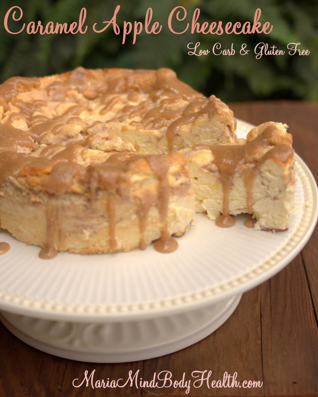Caramel Apple Cheesecake, low carb cheesecake, sugar free cheesecake, healthy ch...