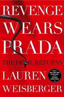 """Revenge Wears Prada - The Devil Returns by Lauren Weisberger. Almost a decade has passed since Andy Sachs quit the job """"a million girls would die for"""" working for Miranda Priestly at Runway magazine—a dream that turned out to be a nightmare. Andy and Emily, her former nemesis and co-assistant, have since joined forces to start a highend bridal magazine.  Read this #eBook on #Kobo."""