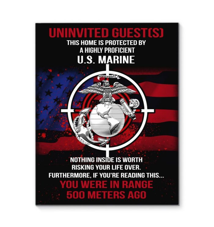 Even without a firearm a Marine ( Brother or Sister ) remember we weren't trained to run or surrender or stop trying no matter what the cost ....so that in mind imagine  cornering  a MARINE is His or Her OWN home , forget about it  , you are done ,toast, like backing a rattlesnake into a corner lol