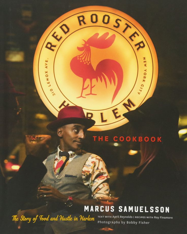 Red Rooster Cookbook: The Story of Food and Hustle in Harlem (Marcus Samuelsson) / TX725.A1 S344 2016 / https://catalog.wrlc.org/cgi-bin/Pwebrecon.cgi?BBID=16980815