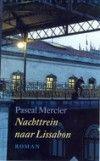 Een intrigerend boek, waarin de schrijver de grote vragen in het leven niet schuwt. Nachttrein naar Lissabon van Pascal Mercier.