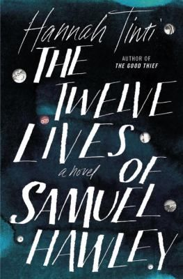 692 best hot new fiction images on pinterest book lists book great deals on the twelve lives of samuel hawley by hannah tinti limited time free and discounted ebook deals for the twelve lives of samuel hawley and fandeluxe Images