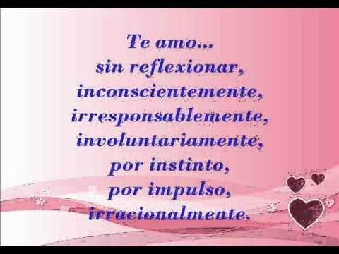 hermoso!! <3 te amo sencillamente porque te amo, yo mismo no se por que te amo Te Amo - Pablo Neruda