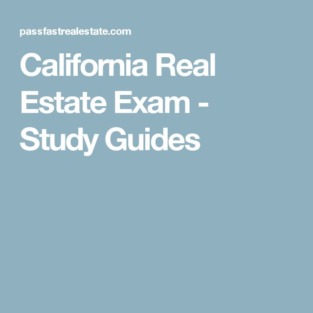 California Real Estate Exam - Study Guides