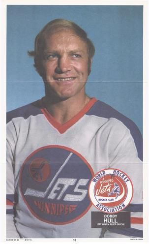 1973-74 O-Pee-Chee WHA Posters #16 Bobby Hull Front
