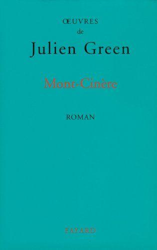 Mont-Cinère (Littérature Française) par [Green, Julien]