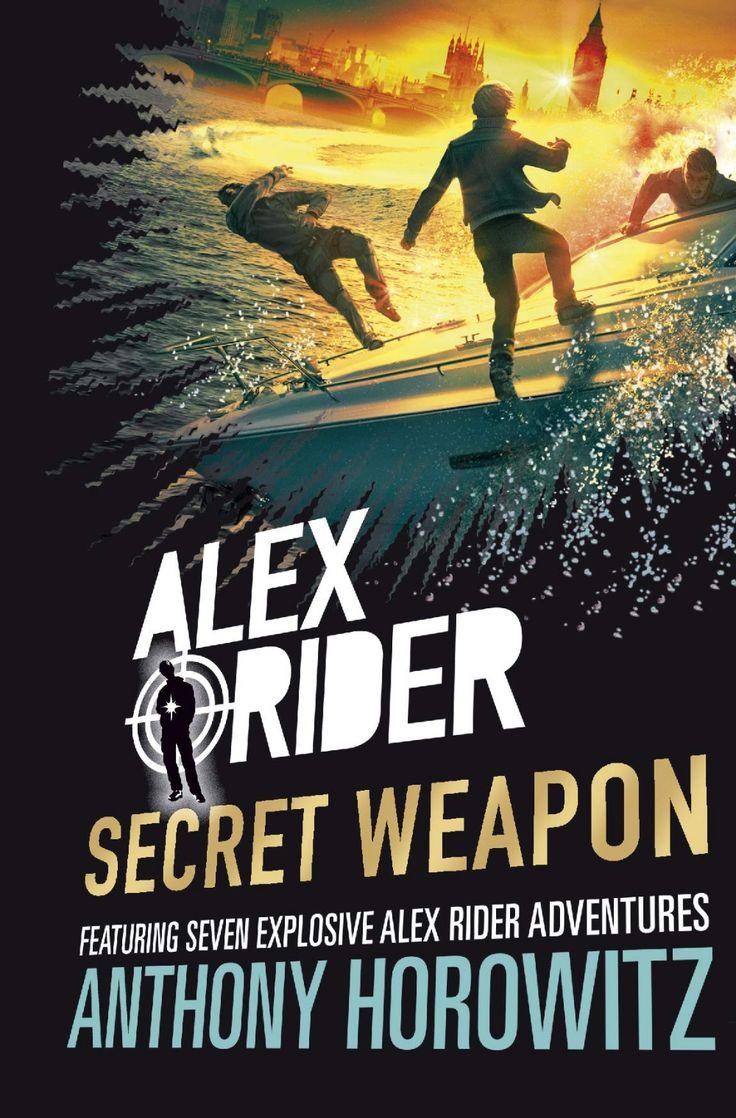 Alex rider secret weapon amazoncouk anthony horowitz