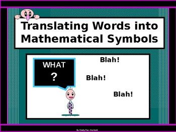 Please allow me to share with you a lesson on Translating Words to Mathematical Expressions. * Students learn multiple words that indicate addition, subtraction, multiplication, division, and equals.. * They learn to translate verbal sentences into number