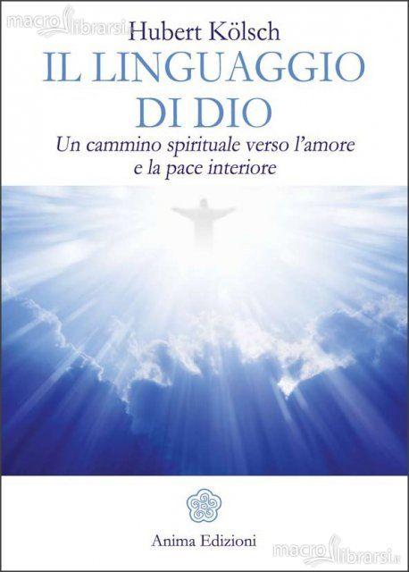 http://topbusinessmagazine.com/il-linguaggio-di-dio-di-hubert-kolsch-un-cammino-spirituale-verso-lamore-e-la-pace-interiore/