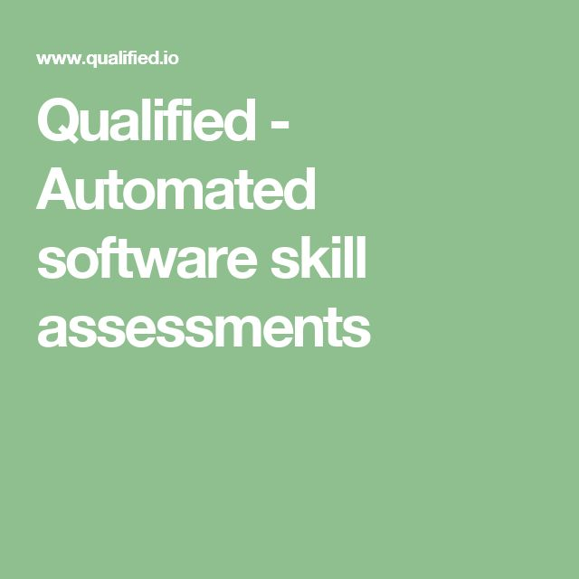 Qualified - Automated software skill assessments