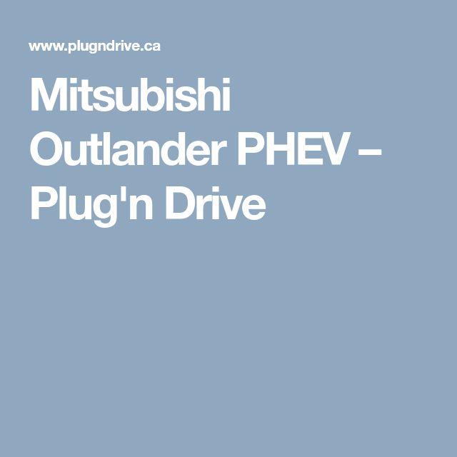 Mitsubishi Outlander PHEV – Plug'n Drive