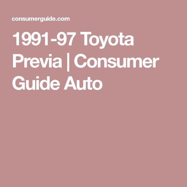 1991-97 Toyota Previa | Consumer Guide Auto