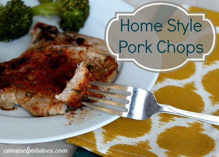 Home Style Pork Chops | Pork | Pinterest