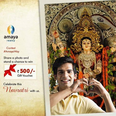 Contest #AmayaWay Pose before your favourite Pandal the Amaya Way and win a gift voucher worth Rs 500. Post your best pictures @AmayaRealty Celebrate this Navratri with us. #Navratri2016 #Celebration #Occasion #Contest