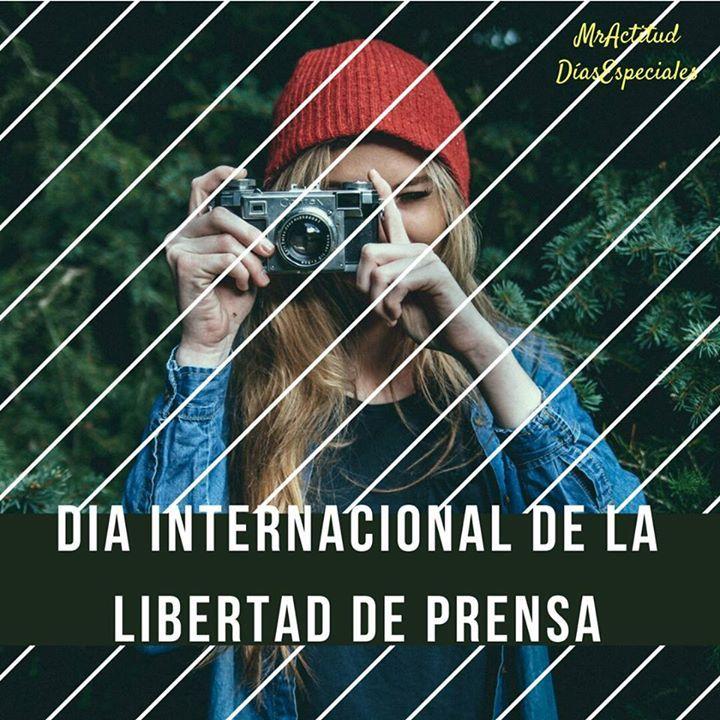 Hoy celebramos el día internacional de la libertad de prensa. #MrActitudDiasEspeciales