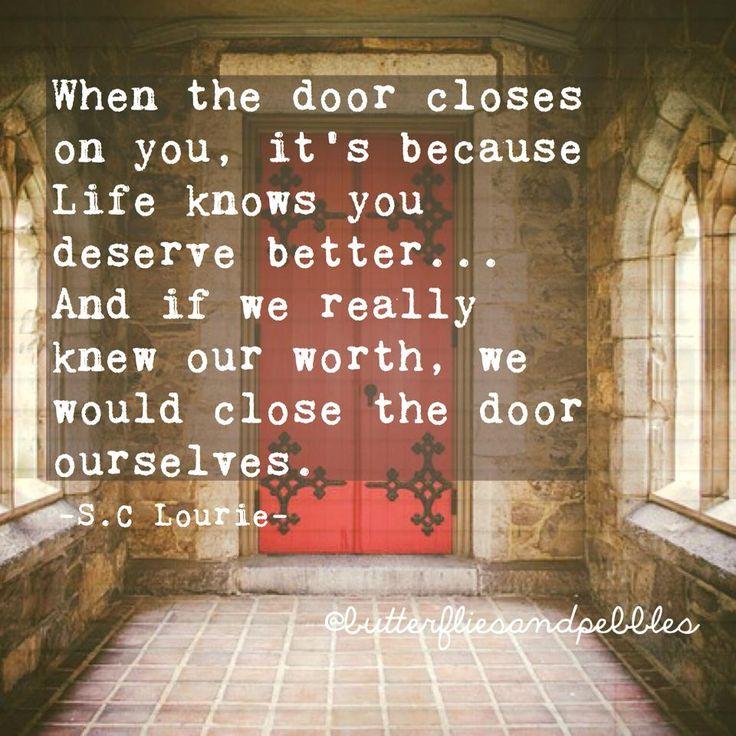 1000 door quotes on pinterest prayer garden barbara for Door not closing