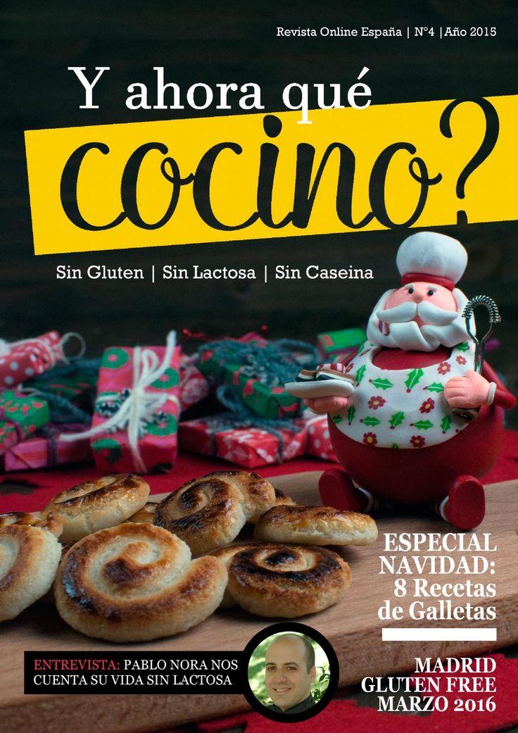Revista digital y ahora que cocino? - Diciembre 2015  en esta edición especial de navidad, con recetas de galletas y el evento de un evento de Madrid Gluten Free