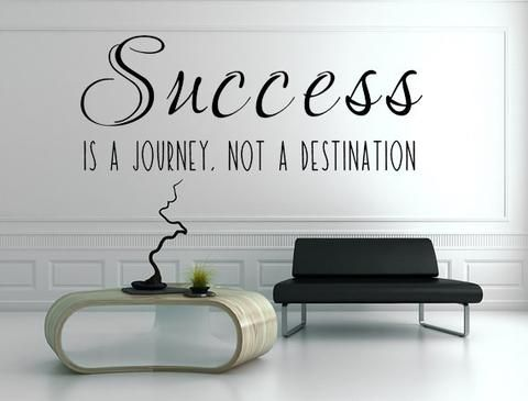 Success Is A Journey Not A Destination Vinyl Wall Decal, Business Decals, Success Wall Art, Inspirational Quotes, Custom Vinyl Lettering - Inspirational Wall Signs