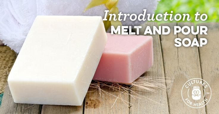 DIY - Introduction to Using Melt And Pour Soap Bases