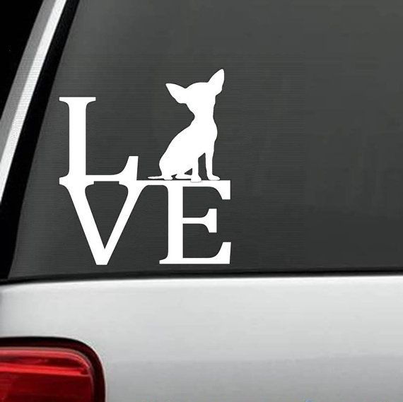 B1118 Chihuahua LOVE Dog Decal Sticker for Car Truck SUV Van
