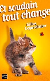 Le Bouquinovore: Et soudain tout change, Gilles Legardinier  le 3ème livre de leagardinier (du moins non policier)  je le conseille j'ai adoré même si très différent des 2 premiers on retrouve des touches humoristiques mais le livre est dans son ensemble très émouvant