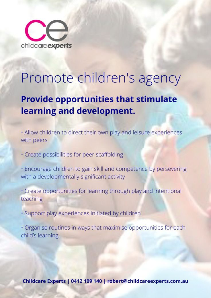 Promote children's agency: Provide opportunities that stimulate learning and development.