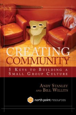 Buy a cheap copy of Creating Community: Five Keys to... book by Andy Stanley. In Creating Community, Andy Stanley and Bill Willits take you on their amazing journey of developing the small group culture at North Point Community Church. They... Free shipping over $10.