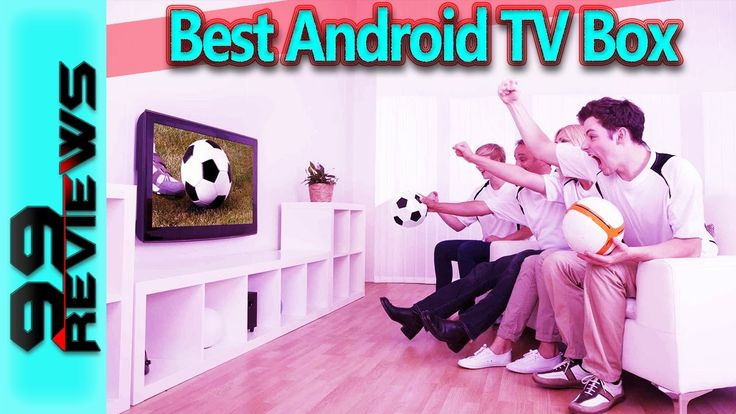 Best Tv Boxes | Top 3 Best Android Tv Box 2017 https://youtu.be/7dcOIHP2CWE