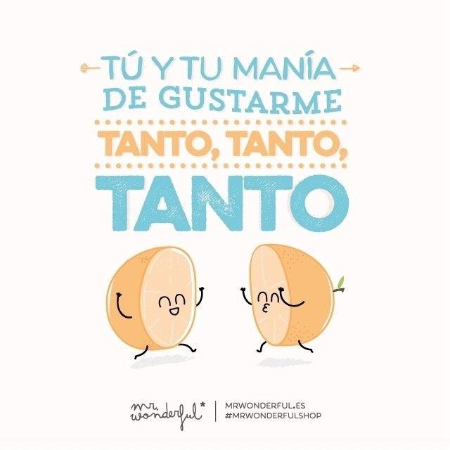 Tu Manía. #mrwonderful